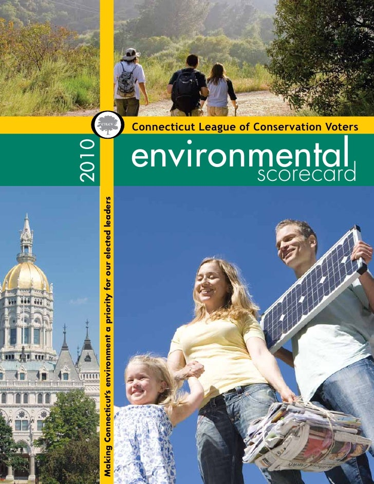 2010Making Connecticut's environment a priority for our elected leaders                                                  ...
