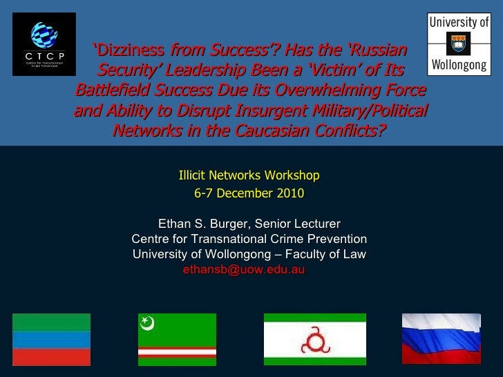 ' Dizziness  from Success'? Has the 'Russian Security' Leadership Been a 'Victim' of Its Battlefield Success Due its Overw...