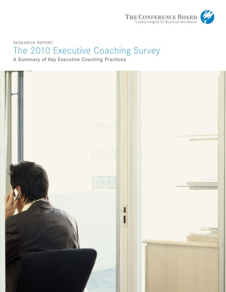research report The 2010 Executive Coaching Survey A Summary of Key Executive Coaching Practices