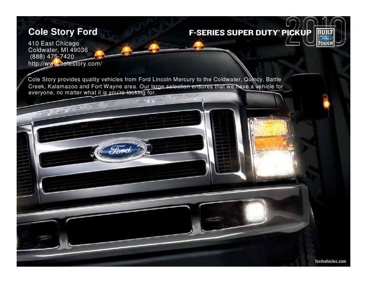 2010 Ford F Series Super Duty Pickup Cole Story Ford Kalamazoo MI