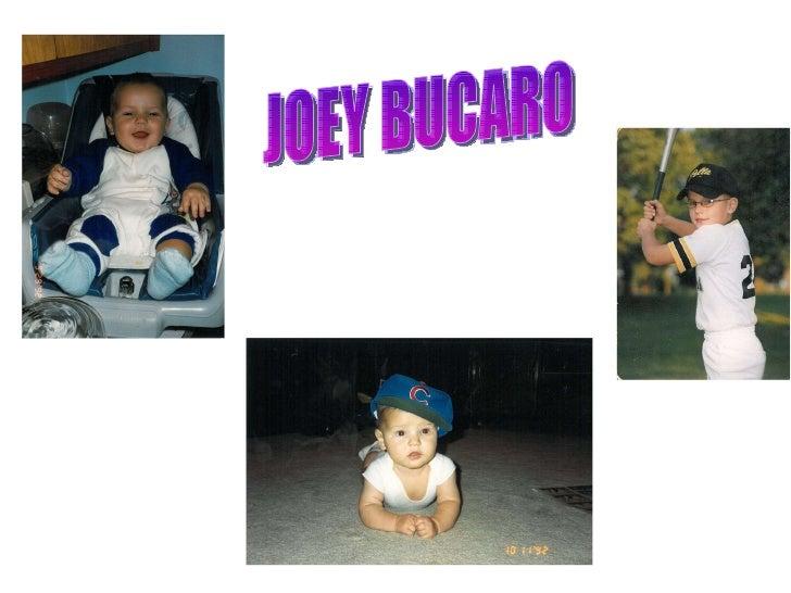 JOEY BUCARO