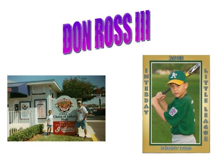 DON ROSS III