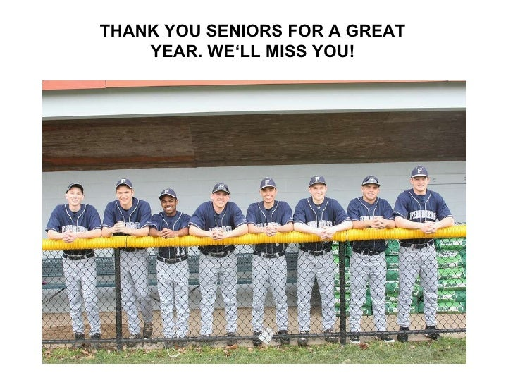 THANK YOU SENIORS FOR A GREAT YEAR. WE'LL MISS YOU!
