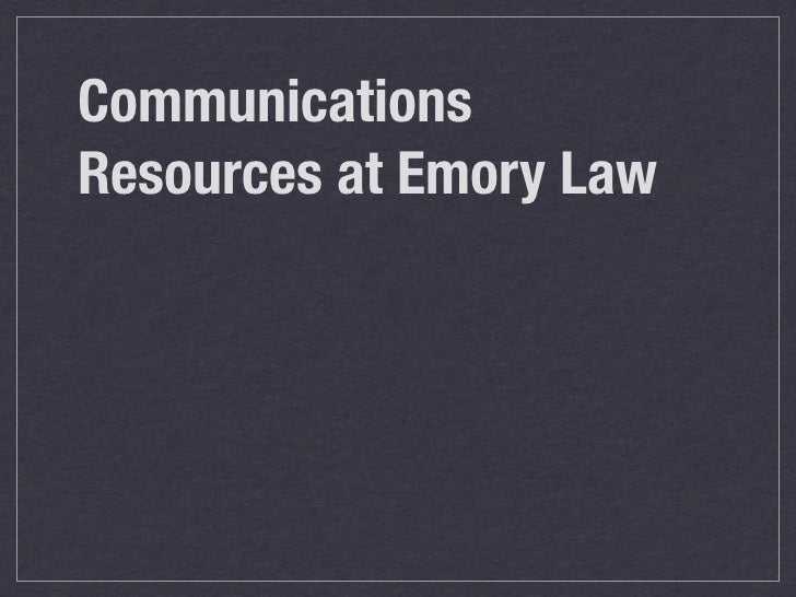 Communications Resources at Emory Law