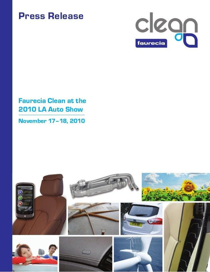 Press ReleaseFaurecia Clean at the2010 LA Auto ShowNovember 17–18, 2010