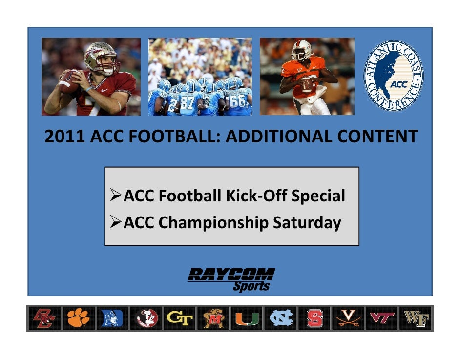 2010 ACC FOOTBALL: ADDITIONAL CONTENT         ACC Football Impact        ACC Football Kick-Off Special        ACC Champion...