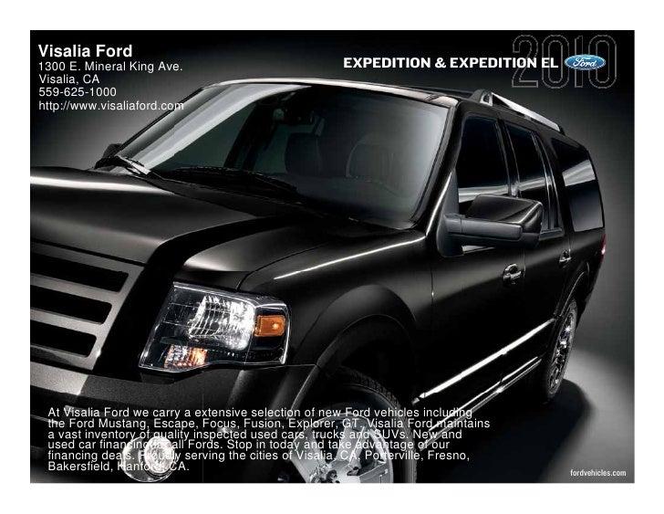 Visalia Ford 1300 E. Mineral King Ave.                             EXPEDITION & EXPEDITION EL Visalia, CA 559-625-1000 htt...