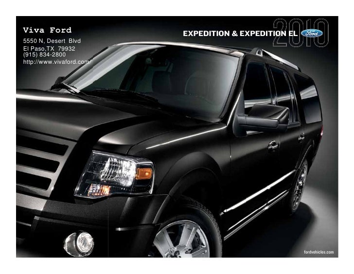 Viva Ford                  EXPEDITION & EXPEDITION EL 5550 N, Desert Blvd El Paso,TX 79932 (915) 834-2800 http://www.vivaf...