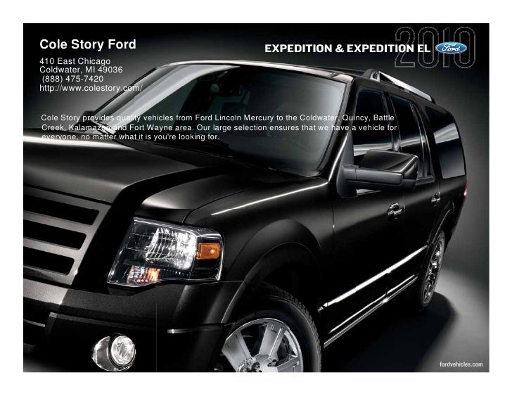 Cole Story Ford                                            EXPEDITION & EXPEDITION EL 410 East Chicago Coldwater, MI 49036...