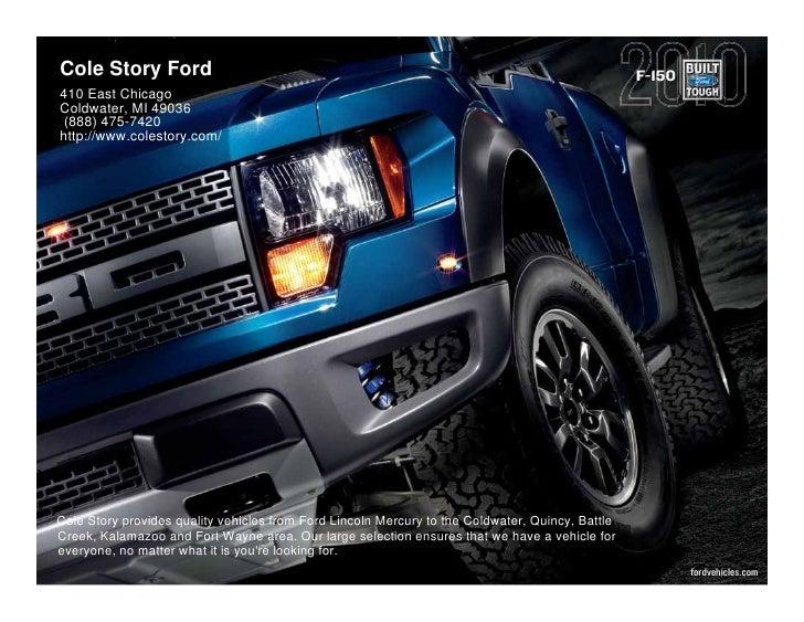 2010 Ford F 150 Cole Story Ford Kalamazoo MI