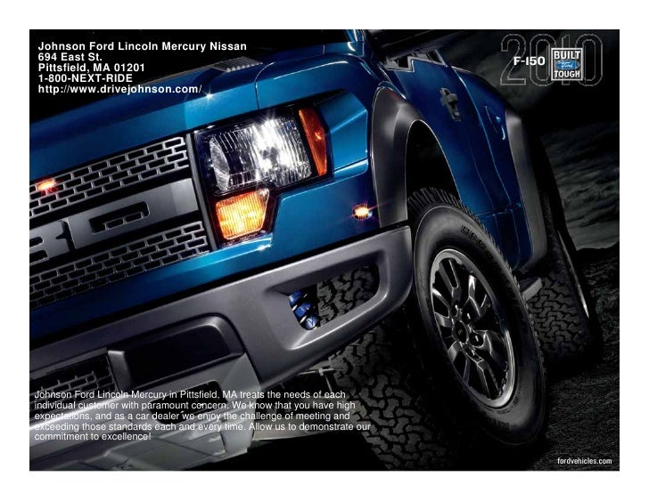 Johnson Ford Lincoln Mercury Nissan 694 East St.                                                                 F-150 Pit...