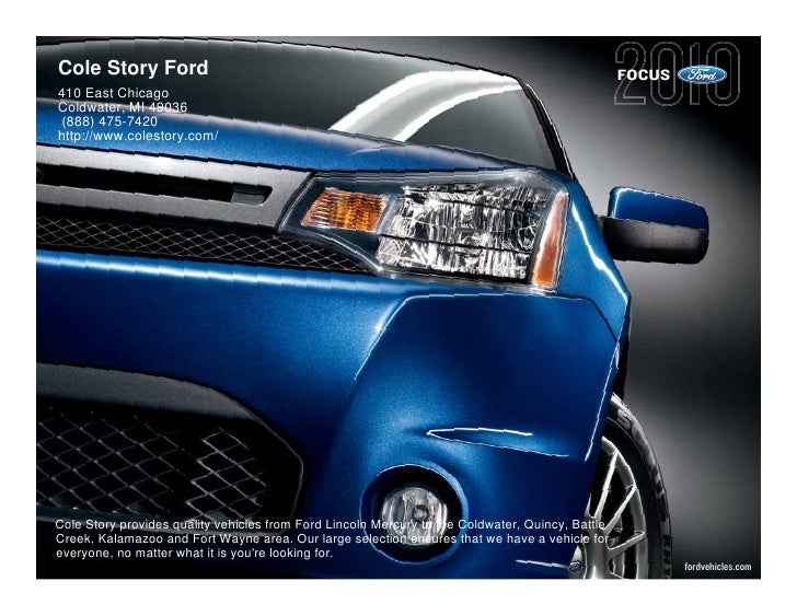 Cole Story Ford                                                                                   FOCUS 410 East Chicago C...