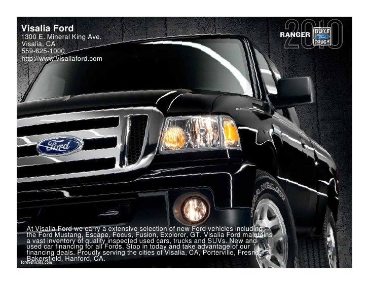 Visalia Ford 1300 E. Mineral King Ave.                                                             RANGER Visalia, CA 559-...