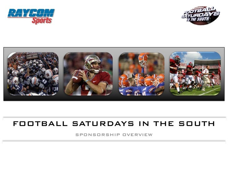 RAYCOM SPORTS FOOTBALL SATURDAYS IN THE SOUTH  Now in its seventh season of syndication, Football Saturdays     in the Sou...