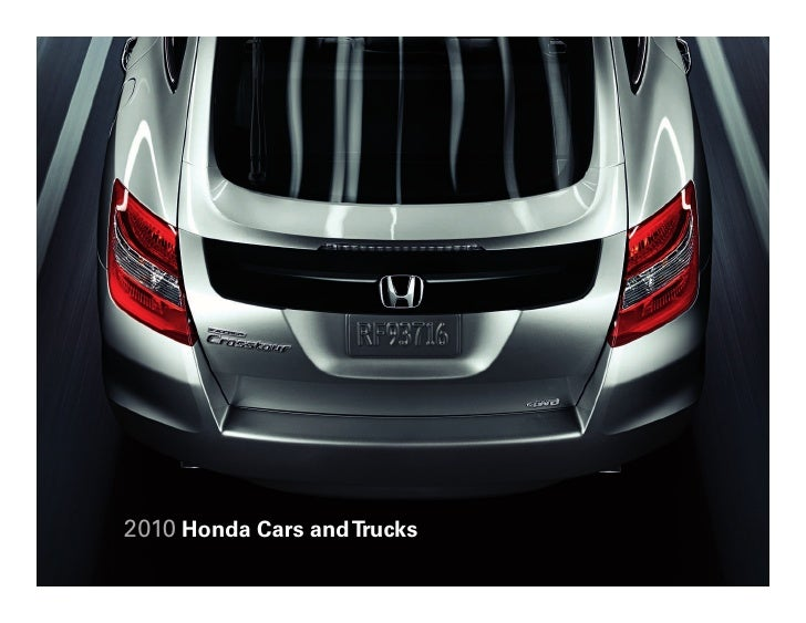 2010 Honda Cars and Trucks