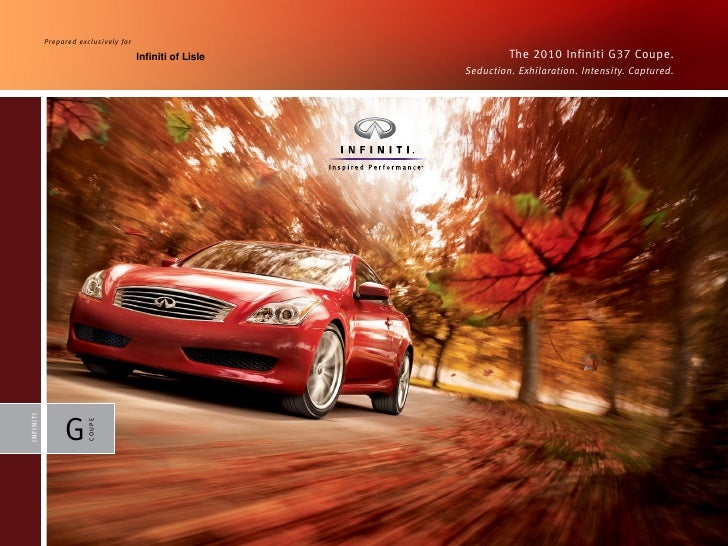 P rep a red e xc l u s ively f o r                                                    Infiniti of Lisle            The 201...