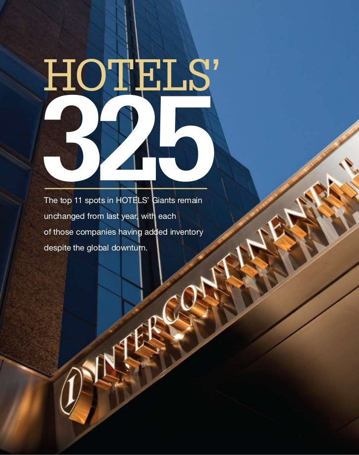 Special RepoRt: Hotels' 325      HOTELS'     325       The top 11 spots in HOTELS' Giants remain       unchanged from last...