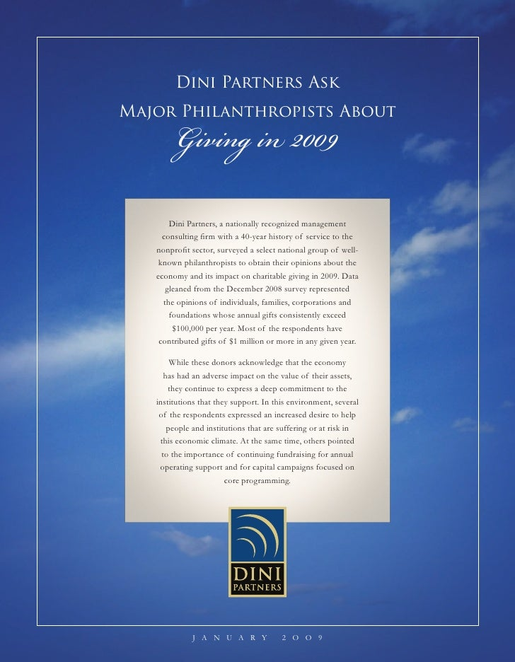 Dini Partners Ask            Giving in 2009 Major Philanthropists About            Dini Partners, a nationally recognized ...