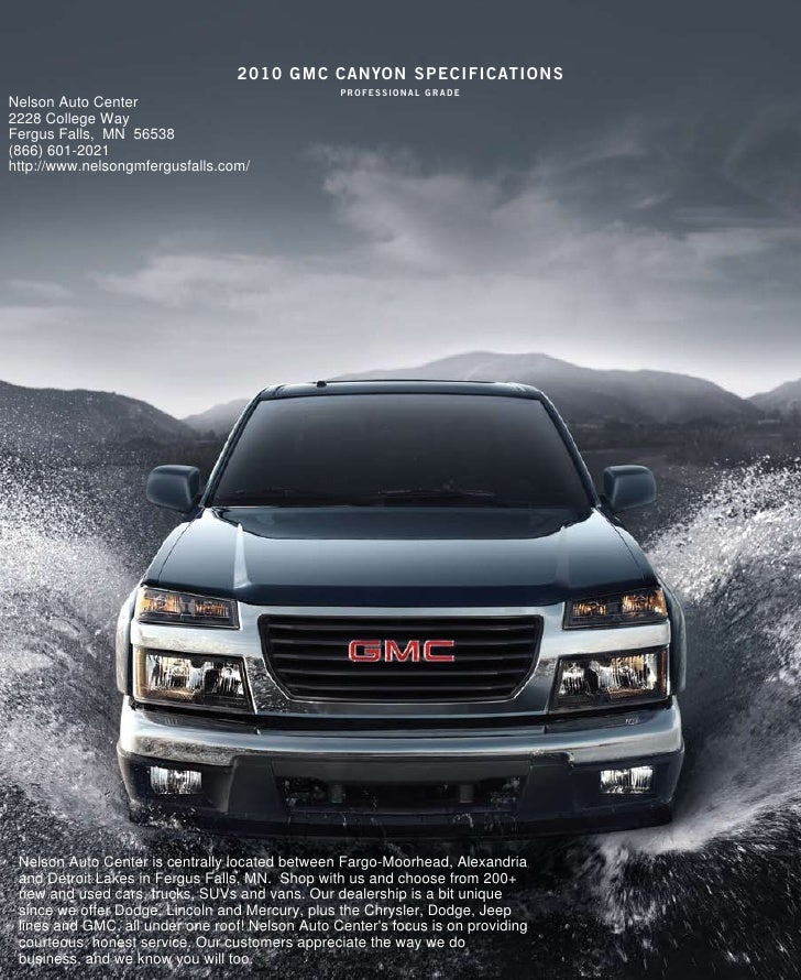 2010 gmc canYon specificaTions                                                  professional grade Nelson Auto Center 2228...