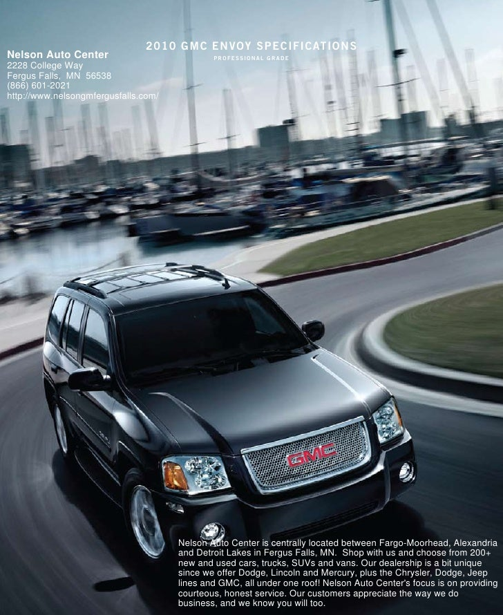 2010 gmc enVoY specificaTions Nelson Auto Center                            professional grade 2228 College Way Fergus Fal...