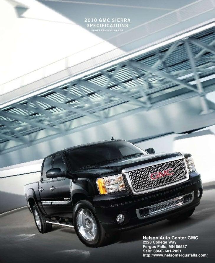 2010 gmc sierra  specificaTions   professional grade                            Nelson Auto Center GMC                    ...