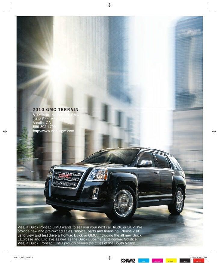 201 0 G M C t e r r a i n                      Visalia Buick Pontiac GMC                      1313 East Main Street       ...