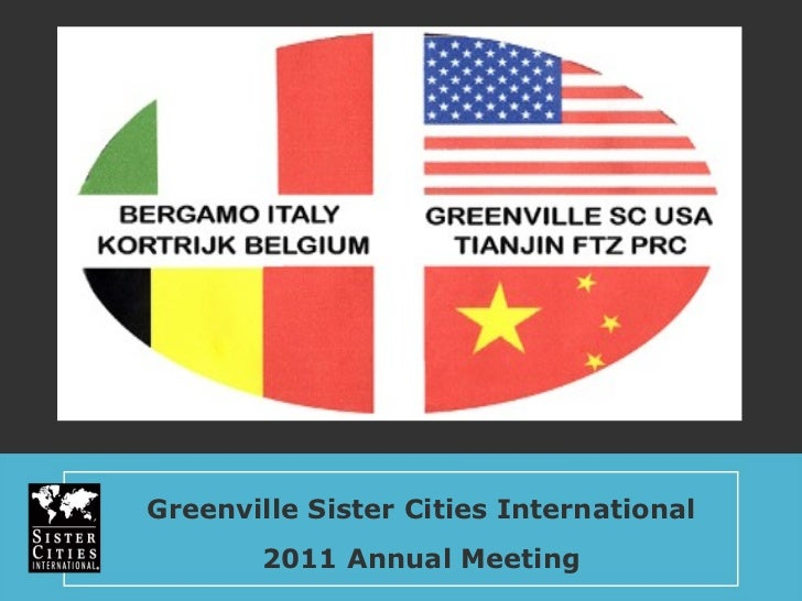 Greenville Sister Cities International 2011 Annual Meeting