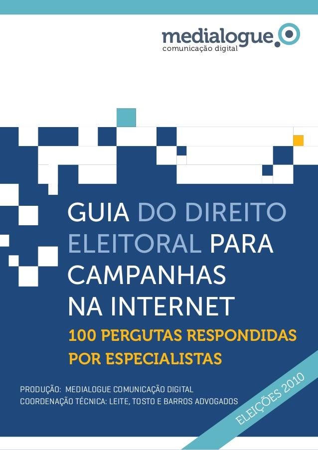 1 GUIA DO Direito eleitoral para campanhas Na internet comunicação digital 100 pergutas respondidas por especialistas Prod...
