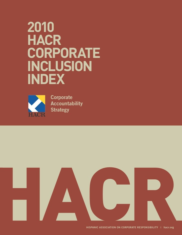 2010HACRCoRpoRAteInClusIonIndex  Corporate  Accountability  StrategyHACR               HiSpAniC ASSoCiAtion on CorporAte r...