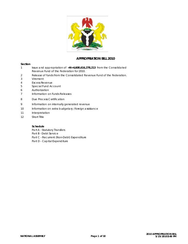 APPROPRIATION BILL 2010Section1       Issue and appropriation of =N=4,608,616,278,213 from the Consolidated        Revenue...