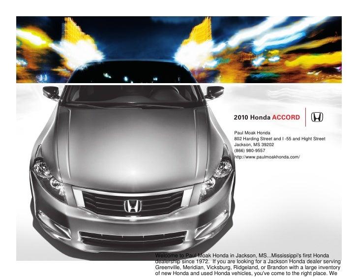 2010 Honda Accord                                  Paul Moak Honda                                 802 Harding Street and ...