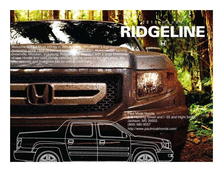 2 0 1 0      H o n d a                                                                           Ridgeline Welcome to Paul...