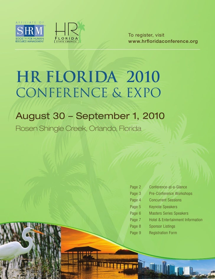 To register, visit                                  www.hrfloridaconference.org     HR FLORIDA 2010 CONFERENCE & EXPO Augu...