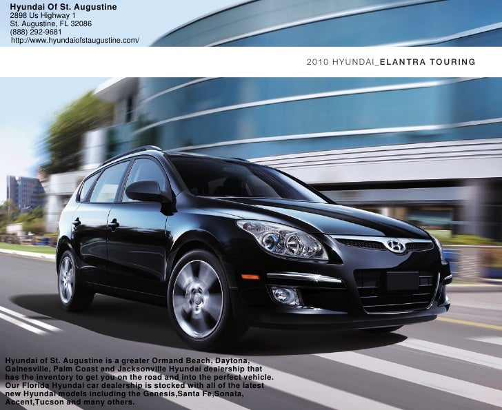 Hyundai Of St. Augustine  2898 Us Highway 1  St. Augustine, FL 32086  (888) 292-9681  http://www.hyundaiofstaugustine.com/...