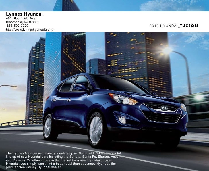 Lynnes Hyundai 401 Bloomfield Ave. Bloomfield, NJ 07003  888-592-0929                                                     ...