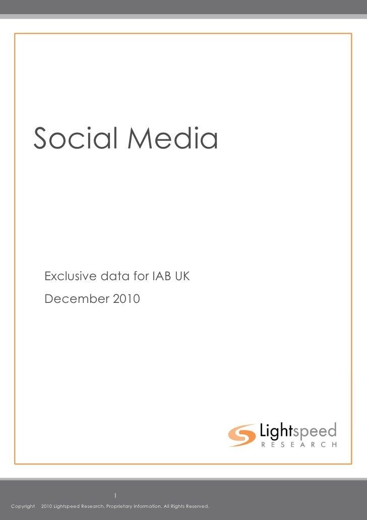 Social Media                 Exclusive data for IAB UK              December 2010                                         ...