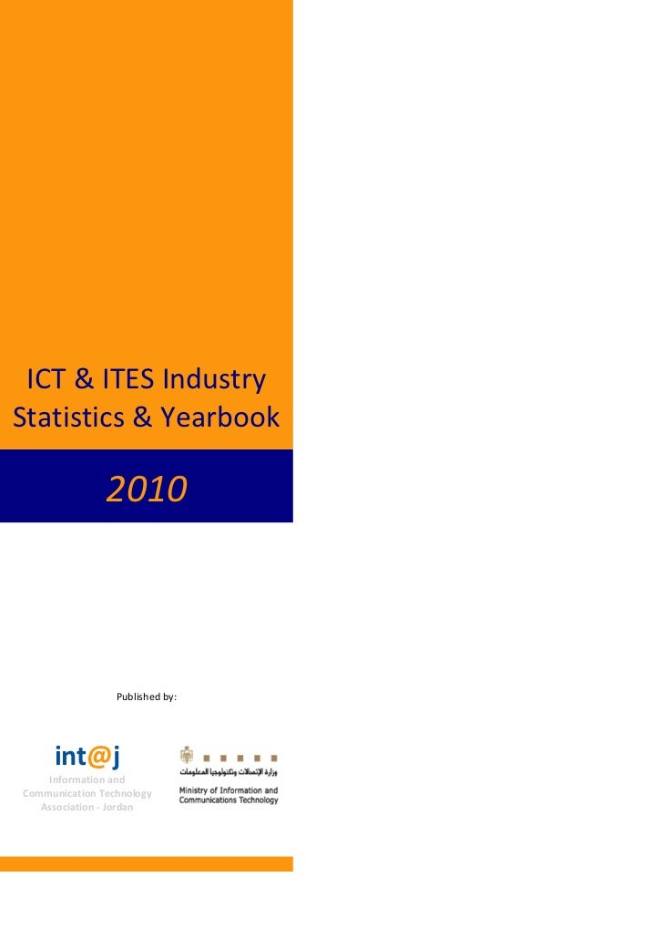 ICT & ITES IndustryStatistics & Yearbook               2010                 Published by:     int@j    Information andComm...