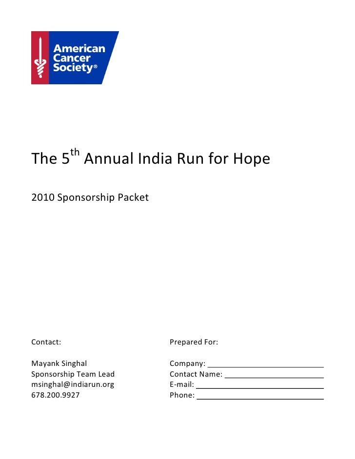 The 5th Annual India Run for Hope  2010 Sponsorship Packet     Contact:                  Prepared For:  Mayank Singhal    ...