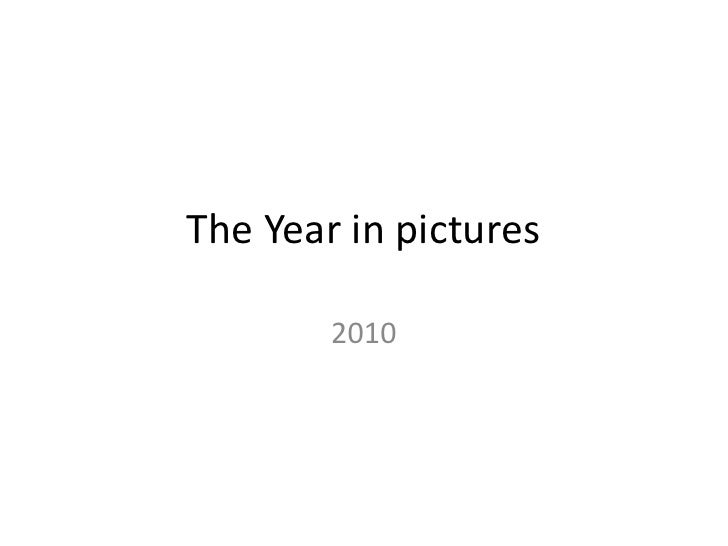 The Year in pictures<br />2010<br />