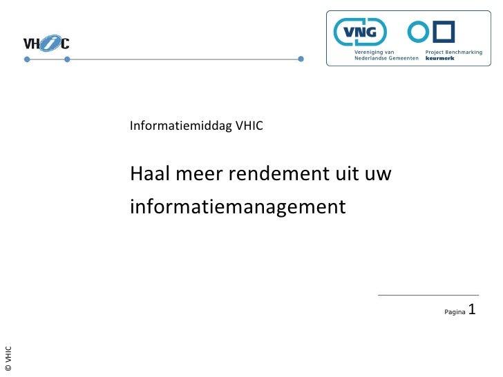 Informatiemiddag VHIC Haal meer rendement uit uw informatiemanagement