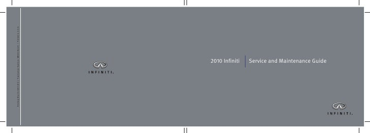 2010 Infiniti   Service and Maintenance Guide