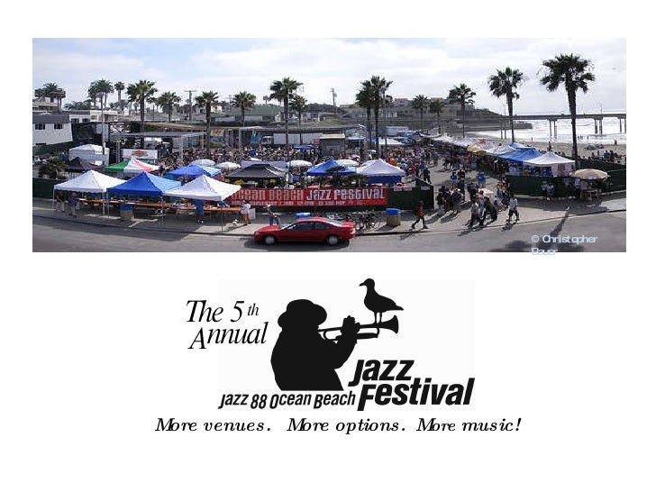 <ul><li>More venues.  More options.  M ore  music! </li></ul>© Christopher Bauer The 5 th A nnual