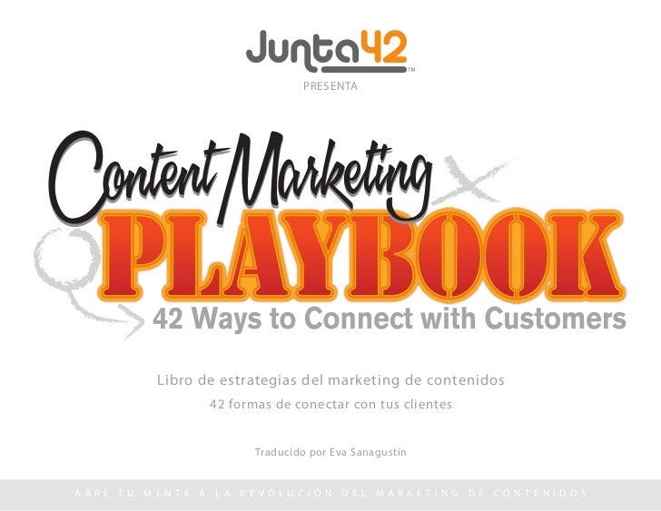 PRESENTA                 Libro de estrategias del marketing de contenidos                     42 formas de conectar con tu...