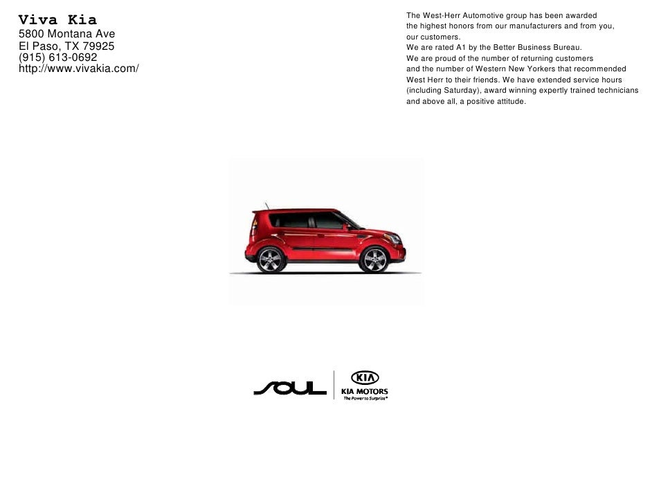 The West Herr Automotive Group Has Been Awarded Viva Kia The Highest Honors  From Our 2010 Kia Soul In El Paso ...