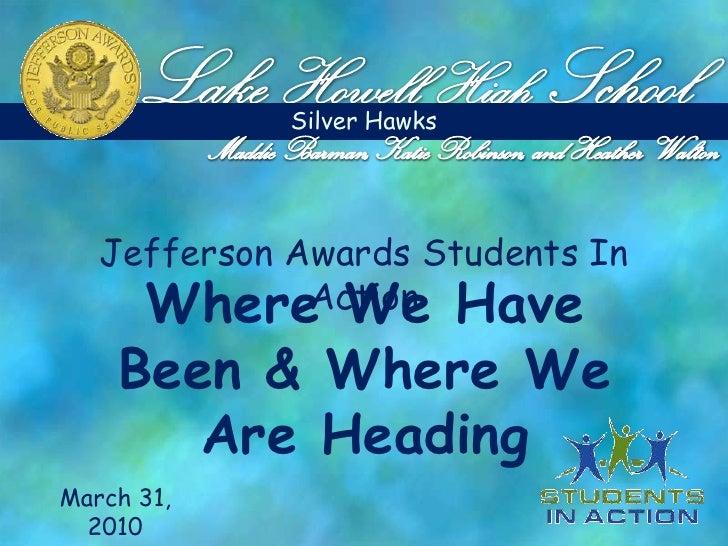 Lake HowellHigh School<br />Silver Hawks<br />Maddie Barman, Katie Robinson, and Heather Walton<br />Jefferson Awards Stud...
