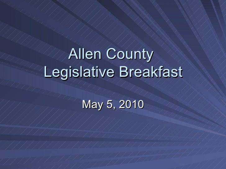 Allen County  Legislative Breakfast May 5, 2010