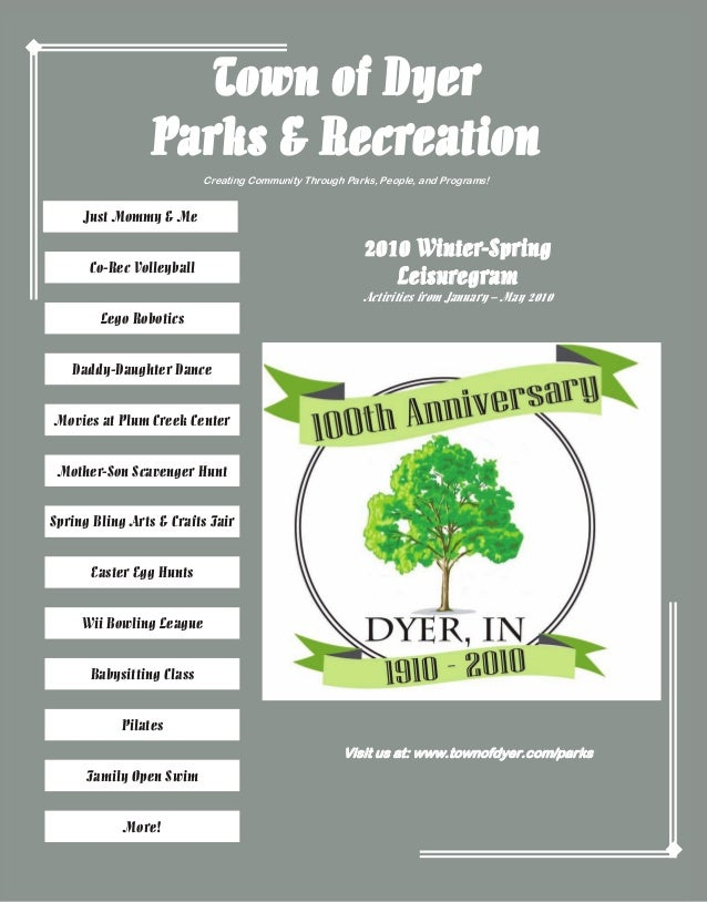 Town of Dyer Parks & Recreation Creating Community Through Parks, People, and Programs!  Just Mommy & Me Co-Rec Volleyball...