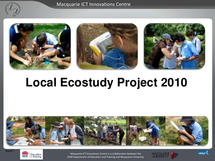 Local Ecostudy Project 2010 <br />MacICT<br />