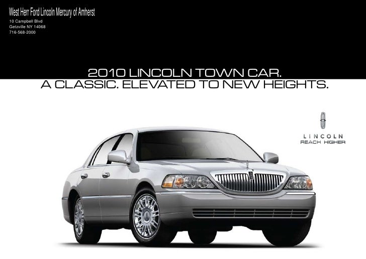 West Herr Ford Lincoln Mercury of Amherst 10 Campbell Blvd Getzville NY 14068 716-568-2000                         2010 li...