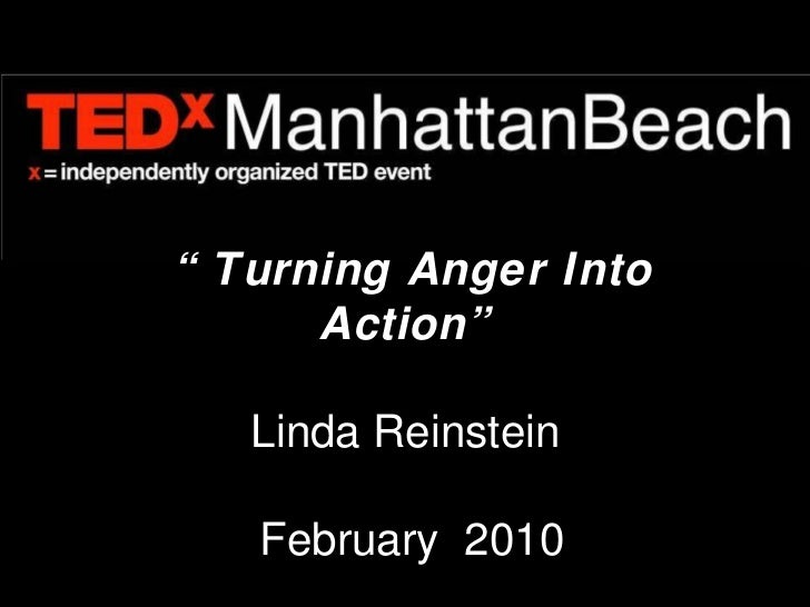 """ Turning Anger Into Action"" Linda Reinstein  February  2010"